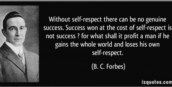 without-self-respect-there-can-be-no-genuine-success-bc-forbes